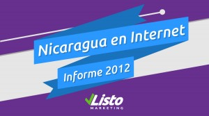 Nicaragua en Internet Informe 2012